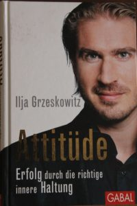 Attitüde - Erfolg durch die richtige innere Haltung