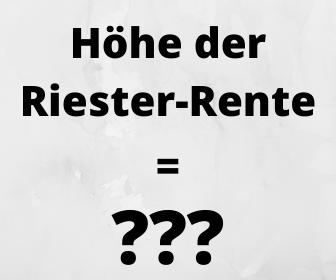 Riester-Rente Höhe